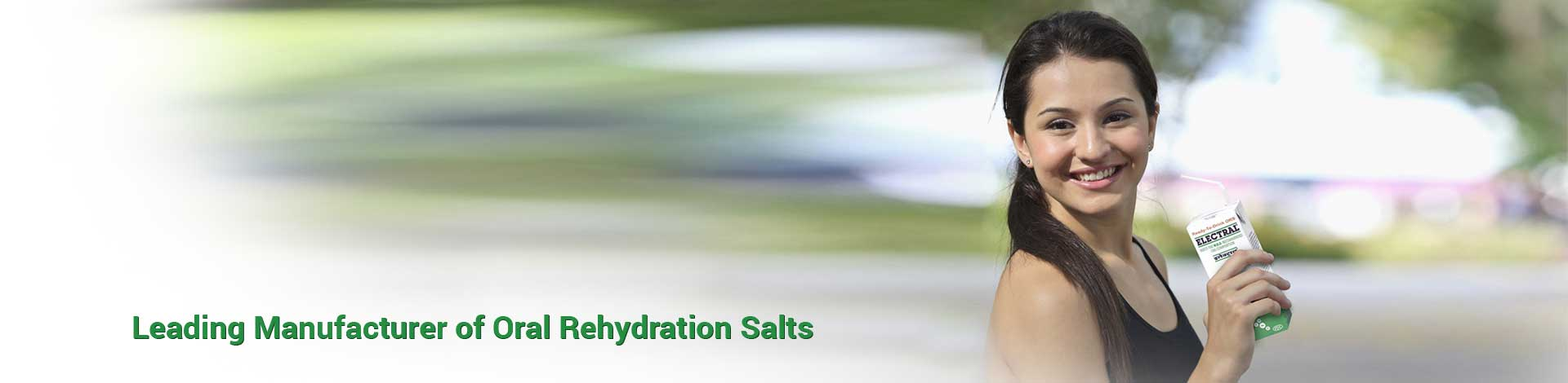 Leading Manufacturer of Oral Rehydration Salts